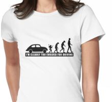 I'm Clearly Too Evolved For Driving Womens Fitted T-Shirt