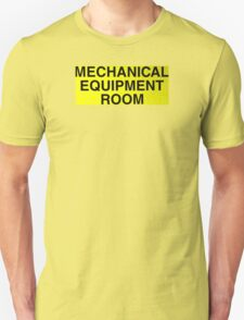 Mechanical Equipment Room T-Shirt