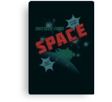 Greetings from Space Canvas Print