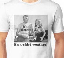It's t-shirt weather! Unisex T-Shirt