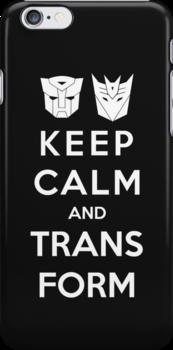 Keep Calm And Transform by Royal Bros Art