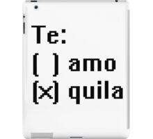 Tequila - Te! iPad Case/Skin