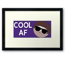 Cool AF Framed Print