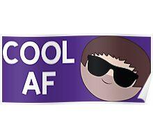 Cool AF Poster