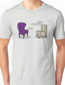 Consulting Armchair and Army Upholstery Unisex T-Shirt