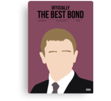 Officially the best bond - Craig! Canvas Print
