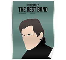 Officially the best bond - Dalton! Poster