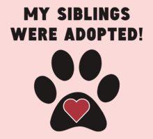 My Siblings Were Adopted Kids Tee