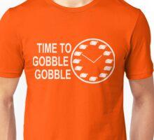 Time to Gobble Gobble Thanksgiving Unisex T-Shirt