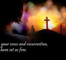 cross and resurrection by lensbaby