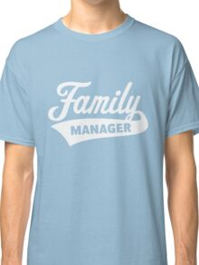 Family Manager (White) Classic T-Shirt