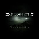 Exprophetic - Wrath of a Mad God by Chris Begg