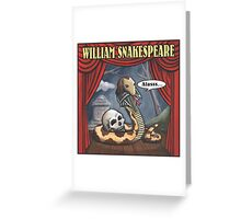 William Snakespeare Greeting Card