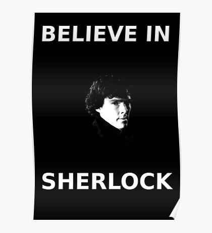 Believe In Sherlock Poster