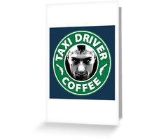 Taxi Driver Coffee. Greeting Card