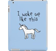 I Woke Up Like This (Unicorn) iPad Case/Skin