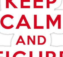 Keep Calm and Figure Out When (light t-shirt) Sticker