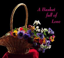 A BASKET FULL OF LOVE~ by RoseMarie747