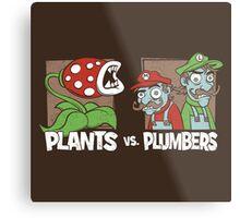 Plants Vs Plumbers Metal Print