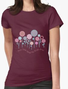 from little things big things grow T-Shirt