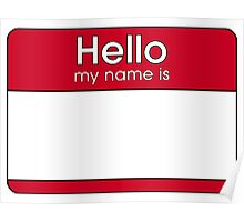 Hello My Name Is  Poster