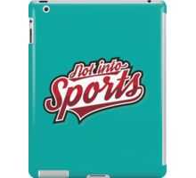Not Into Sports ! iPad Case/Skin