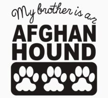 My Brother Is An Afghan Hound One Piece - Short Sleeve