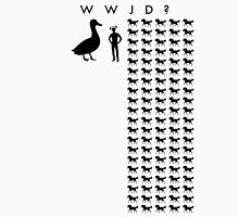WWJD? Horse-Sized Duck or 100 Duck-Sized Horses Unisex T-Shirt