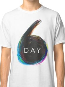 6 day Classic T-Shirt