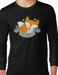 Foxes (LOVE BANNER) Long Sleeve T-Shirt