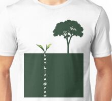 Let Life Grow Unisex T-Shirt