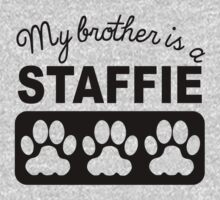 My Brother Is A Staffie Kids Tee