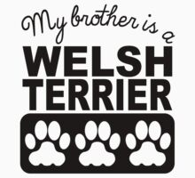 My Brother Is A Welsh Terrier One Piece - Long Sleeve