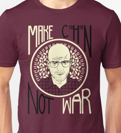 Make C10H15N Not War Unisex T-Shirt