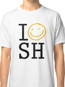 I LOVE SH Classic T-Shirt