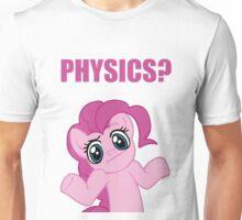 Physics? I'm Pinkie Pie! Unisex T-Shirt