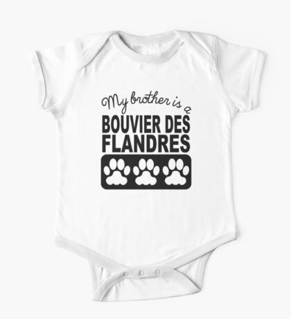 My Brother Is A Bouvier des Flandres One Piece - Short Sleeve