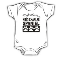 My Brother Is A King Charles Spaniel One Piece - Short Sleeve