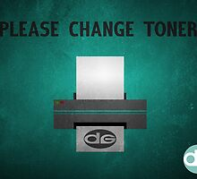 Please Change Toner by darcyg
