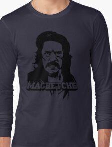 MachetChe Long Sleeve T-Shirt