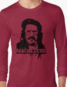 MachetChe Long Sleeve T-Shirt