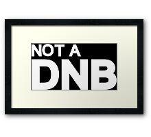 Ronda Rousey- Not a DNB Framed Print