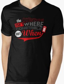 The question isn't where, but when ! Mens V-Neck T-Shirt