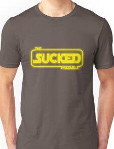 The Prequels Sucked (Reworked) Unisex T-Shirt