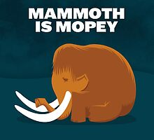 Mammoth is Mopey Tote by David Orr