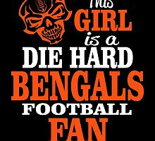This Girl Is A Die Hard Bengals Football Fan. by sports-tees