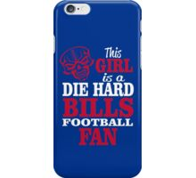 This Girl Is A Die Hard Bills Football Fan. iPhone Case/Skin