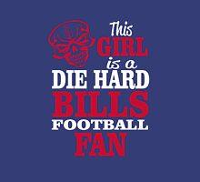 This Girl Is A Die Hard Bills Football Fan. Unisex T-Shirt