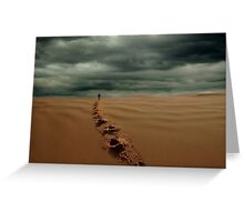 The lonely desert walk Greeting Card