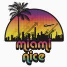 Miami Nice by Stevie B